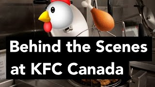 Behind the Scenes at KFC Canada