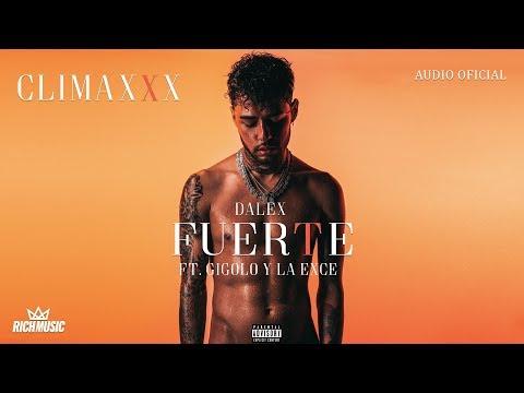 Dalex - Fuerte ft Gigolo y La Exce [Audio Oficial]