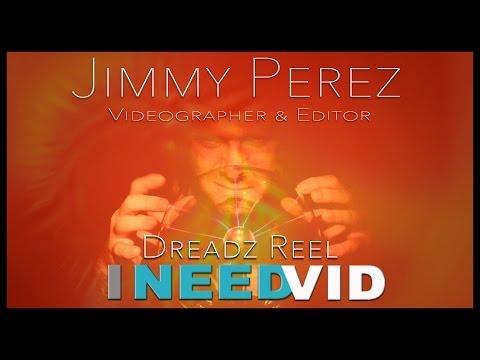 """Jimmy """"Dreadz"""" Perez Demo Reel - """"Dreadz Reel"""""""