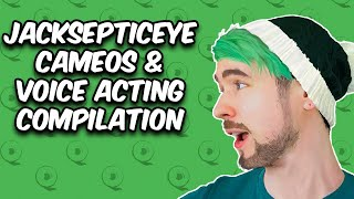 Jacksepticeye Voice-Acting & Cameo Compilation