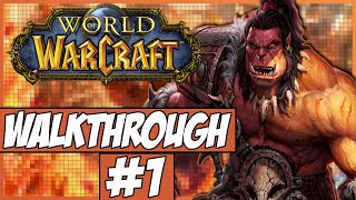 World Of Warcraft Walkthrough Ep.1 w/Angel & Dylan - Were Doing This!