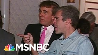 Footage Of Trump Partying With Epstein Surfaces | Deadline | MSNBC