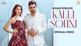 Kalli Sohni – Arjan Dhillon Ft Lisha Sharma Video HD