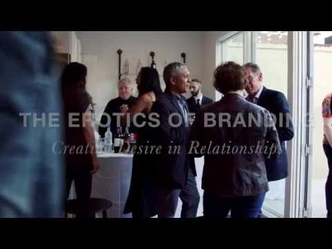 PREVIEW: 'The Erotics of Branding: Creating Desire in Relationships'