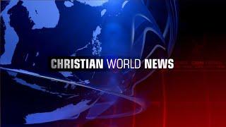 Christian World News - February 15, 2019