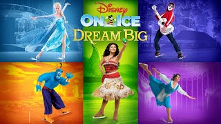 [DISNEY ON ICE in Toronto - DREAM BIG] - Full Show
