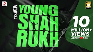 Young – Shahrukh Tesher