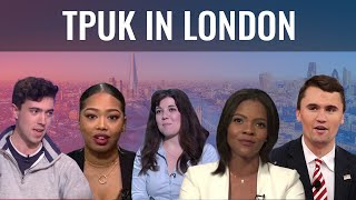 TPUK in London - Charlie Kirk, Candace Owens, Chloe Westley, Dominique Samuels & Steven Edginton