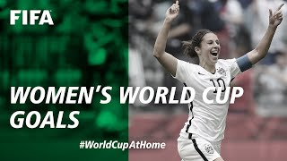 #WorldCupAtHome | FIFA Women's World Cup Goals