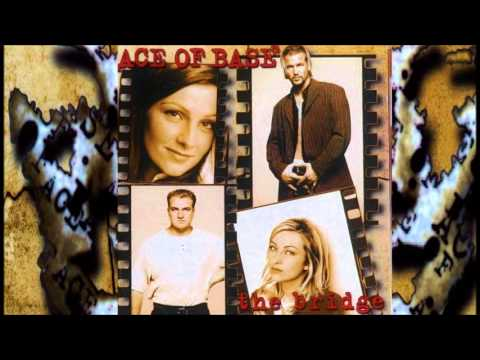 Ace of Base - 11 - You And I