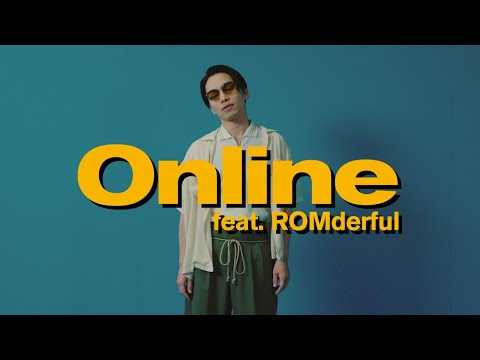 SIRUP - Online feat. ROMderful (Official Music Video)