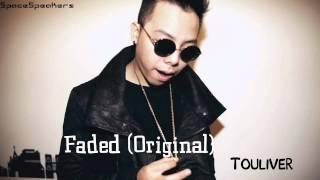 Faded  (Original) - Touliver