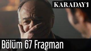 Karadayı 67.Bölüm Fragmanı