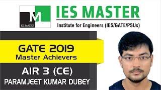 GATE 2019 Topper | Paramjeet Kumar Dubey AIR 3 (CE) | IES Master Classroom Student