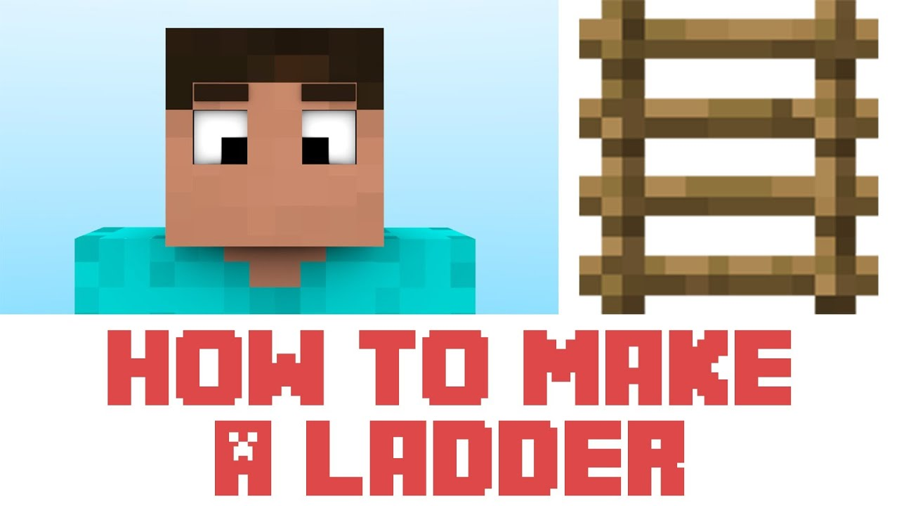 how to make ladders minecraft