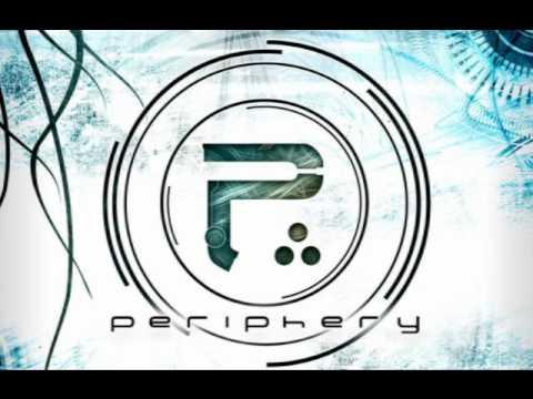 Periphery-- The Walk 2/12