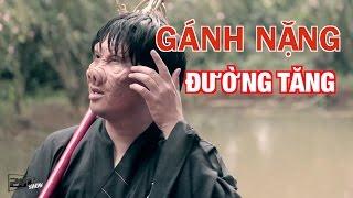 Tây Du Ký Hài | Gánh Nặng Đường Tăng | VINH RÂU, PHONG LÊ, PHILIP ĐẶNG, NDS, Susu Phạm - 201Show