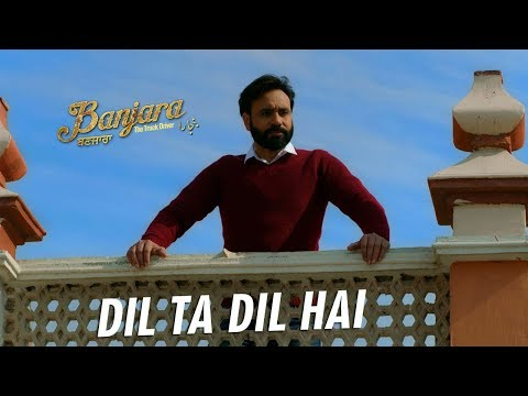 Babbu Maan - Dil Ta Dil Hai - Official Music Video - Banjara