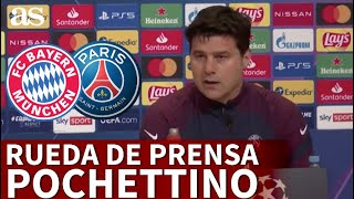PARIS SAINT GERMAIN vs Bayern de Múnich | Rueda de prensa de POCHETTINO | Diario AS