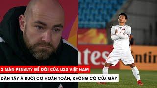 Dân Tây Á phải khóc thét trước 2 màn Penalty để đời của U23 Việt Nam| Khán Đài Online