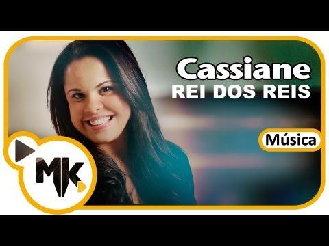 Baixar Rei dos Reis - Cassiane - exclusiva MKwebMusic