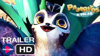PAJARITOS A VOLAR: Trailer En Español cine trailer