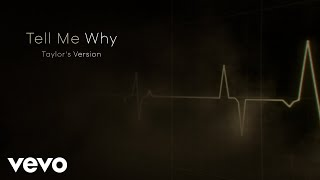 Taylor Swift - Tell Me Why (Taylor's Version) (Lyric Video)