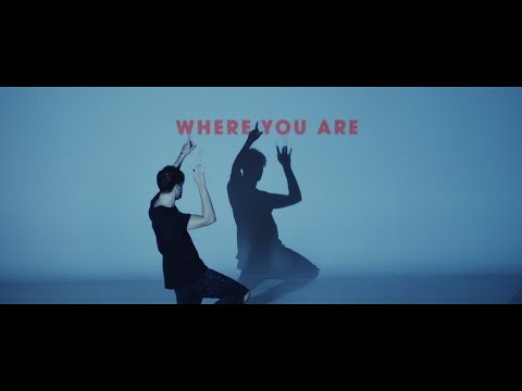 Where You Are (Music Video) - Hillsong Young & Free