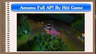 Amumu Lên Full AP đánh như thế nào?
