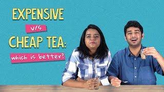 Expensive Tea Vs Cheap Tea | Ft. Aakansha And Kanishk | Ok Tested