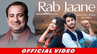 Rab Jaane – Rahat Fateh Ali Khan – Akriti Kakkar Video HD