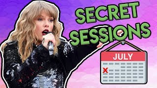 Secret Sessions CONFIRMED & New Taylor Swift Album Release Date?!?!