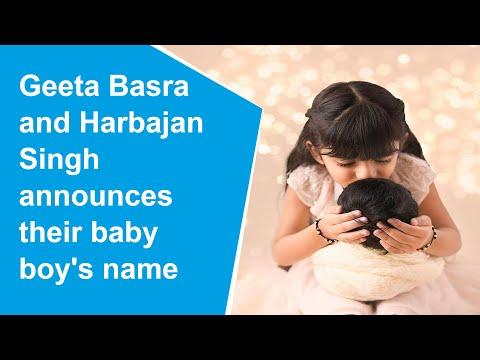 Geeta Basra and Harbhajan Singh reveal baby boy's name