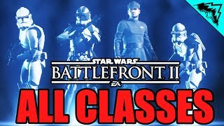 Star Wars Battlefront 2 Classes Overview (Assault, Heavy, Officer, Specialist Multiplayer Gameplay)