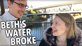 BETH'S WATER BROKE!