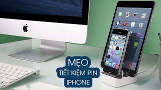 Mẹo 01: Hướng dẫn tiết kiệm pin trên iPhone
