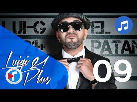 09 - Así soy yo - Luigi 21 Plus | El Patán