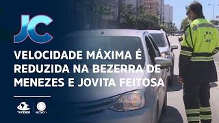 Trânsito: Velocidade máxima é reduzida na Bezerra de Menezes e Jovita Feitosa