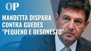 """Mandetta ataca Paulo Guedes durante CPI da Covid: """"É um homem pequeno para estar onde está"""""""