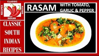 Rasam with Tomato, Garlic and Black pepper  | South Indian Style | In English