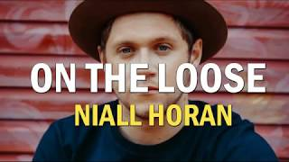 Niall Horan- On The Loose [Lyrics-Sub.español]