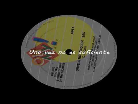 OH ROMEO - Once is not enough (Subtítulos en español)