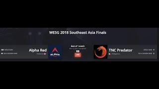 [ENG]DOTA2 LIVE | TNC Predator vs  ALPHA RED BO1