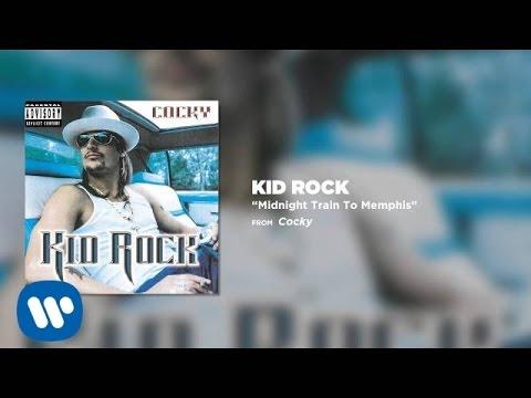 Kid Rock - Midnight Train To Memphis
