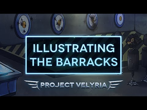 Illustrating The Barracks - Project: Velyria Time-Lapse