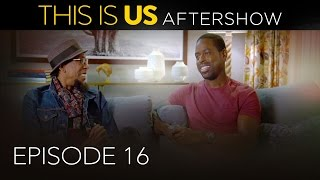 This Is Us - Aftershow: Episode 16 (Digital Exclusive)