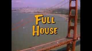 Full House Season Eight Extended Theme Song