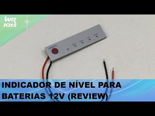 INDICADOR DE BATERIA DE 12V (REVIEW)