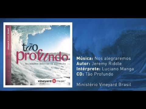 Nos alegraremos vineyard vagalume play stopboris Image collections