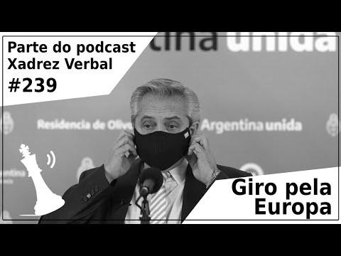 Giro pela Europa - Xadrez Verbal Podcast #239